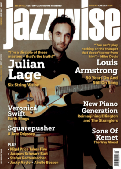 Picture of Jazzwise June 2021 issue