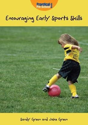 Picture of Encouraging Early Sports Skills