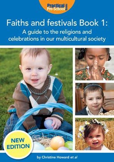 Picture of Faiths and Festivals Book 1: A Guide to the Religions and Celebrations in Our Multicultural Society