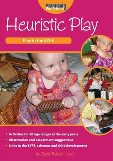 Picture of Heuristic Play: Play in The EYFS