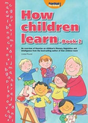 Picture of How Children Learn - Book 2: An Overview of Theories on Childrens Literacy, Linguistics and Intelligence