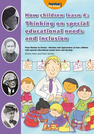 Picture of How Children Learn 4: Thinking on Special Educational Needs and Inclusion