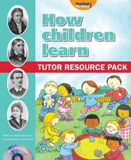 Picture of How Children Learn: Tutor Resource Pack