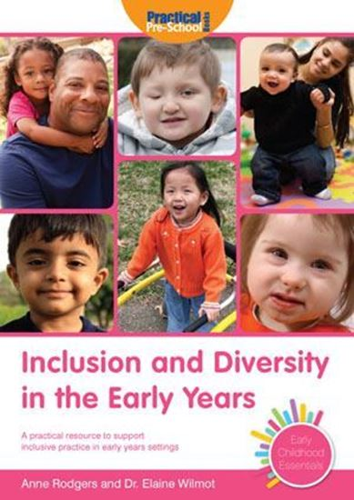 Picture of Inclusion and Diversity in The Early Years: A Practical Resource to Support Inclusive Practice in Early Years Settings