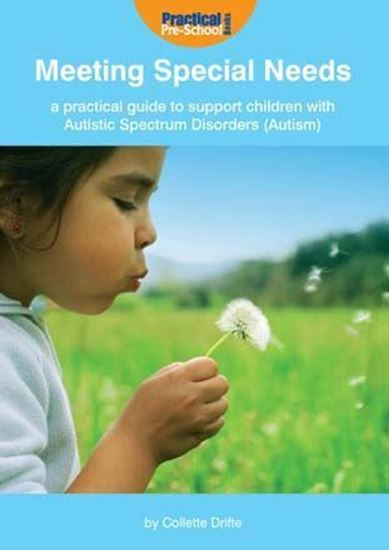 Picture of Meeting Special Needs: A Practical Guide to Support Children with Autistic Spectrum Disorders (Autism)
