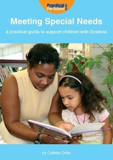 Picture of Meeting Special Needs: A Practical Guide to Support Children with Dyslexia