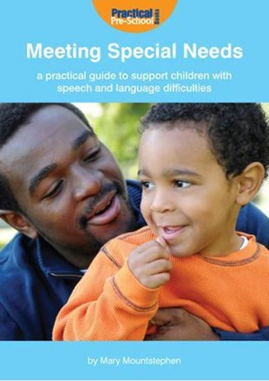 Picture of Meeting Special Needs: A Practical Guide to Support Children with Speech, Language and Communication Needs