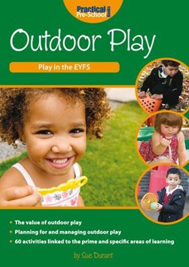 Picture of Outdoor Play: Play in The EYFS