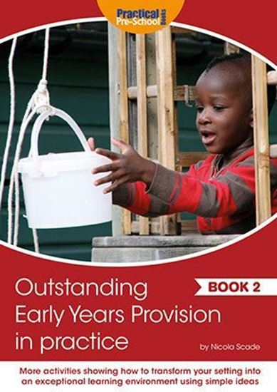 Picture of Outstanding Early Years Provision in Practice - Book 2