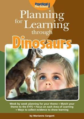 Picture of Planning for Learning Through Dinosaurs