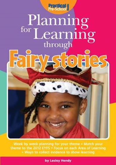 Picture of Planning For Learning Through Fairy Stories