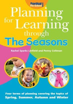 Picture of Planning For Learning Through The Seasons