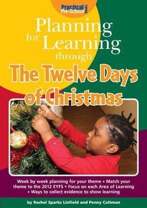 Picture of Planning For Learning Through The Twelve Days of Christmas