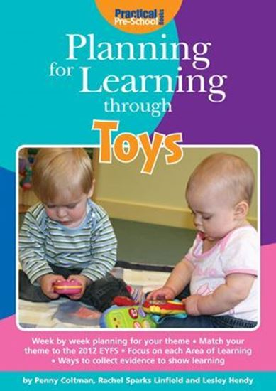 Picture of Planning For Learning Through Toys