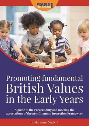 Picture of Promoting Fundamental British Values in the Early Years
