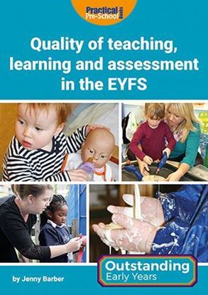 Picture of Quality of teaching, learning and assessment in the EYFS
