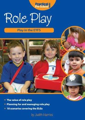 Picture of Role Play: Play in The EYFS