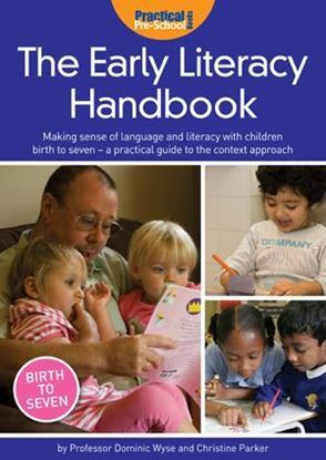 Picture of The Early Literacy Handbook: Making Sense Of Language and Literacy with Children Birth to Seven - A Practical Guide to The Context Approach