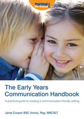 Picture of The Early Years Communication Handbook: A Practical Guide to Creating a Communication-Friendly Setting