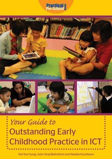 Picture of Your Guide to Outstanding Early Childhood Practice in ICT