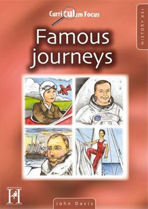 Picture of Curriculum Focus Famous Journeys: History KS1