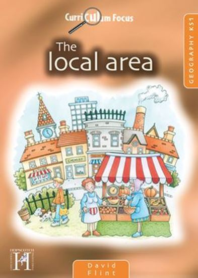 Picture of Curriculum Focus The Local Area: Geography KS1