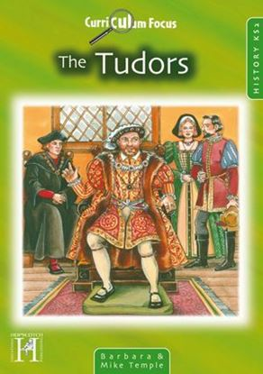 Picture of Curriculum Focus The Tudors: History KS2