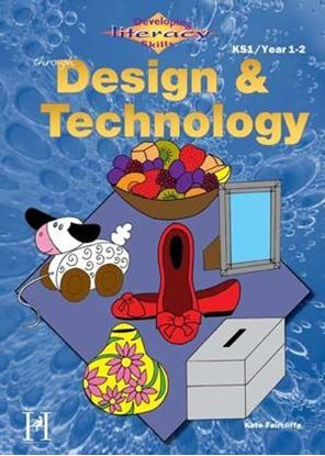 Picture of Developing Literacy Skills Through Design and Technology Years 1/2 KS 1