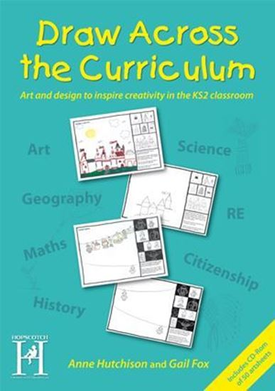 Picture of Draw Across The Curriculum: Art & Design To Inspire Creativity In The Ks2 Classroom