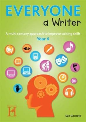 Picture of Everyone A Writer Year 6 - A Multi-Sensory Approach To Improve Writing Skills