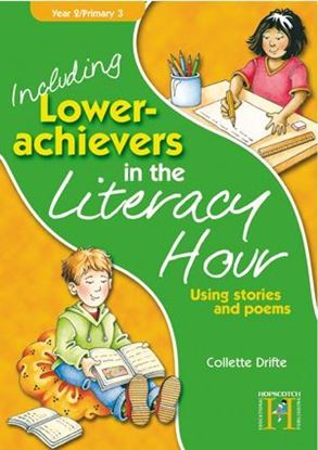 Picture of Including Lower Achievers In The Literacy Hour Year 2: Using Stories & Poems
