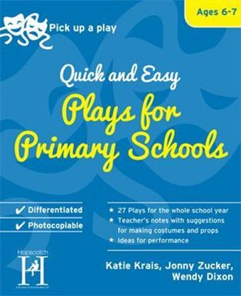 Picture of Pick Up A Play: Quick and Easy Plays For Primary Schools - Ages 6-7
