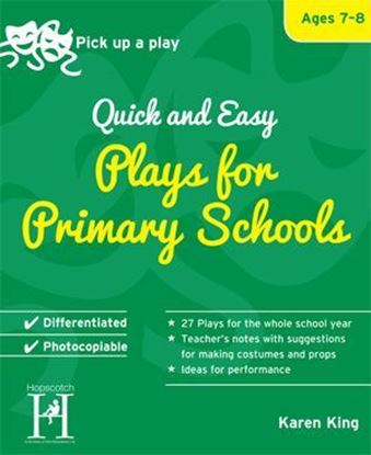 Picture of Pick Up A Play: Quick and Easy Plays For Primary Schools - Ages 7-8