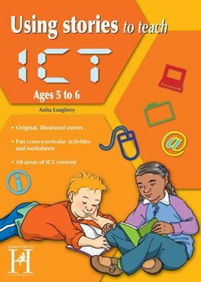 Picture of Using Stories To Teach ICT - Ages 5-6