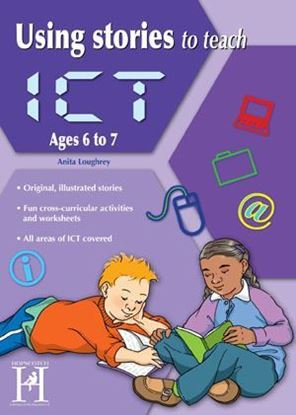 Picture of Using Stories To Teach ICT Ages  6-7