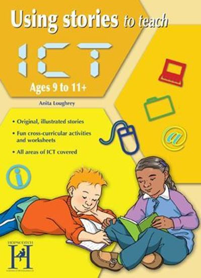 Picture of Using Stories To Teach ICT Ages  9-11