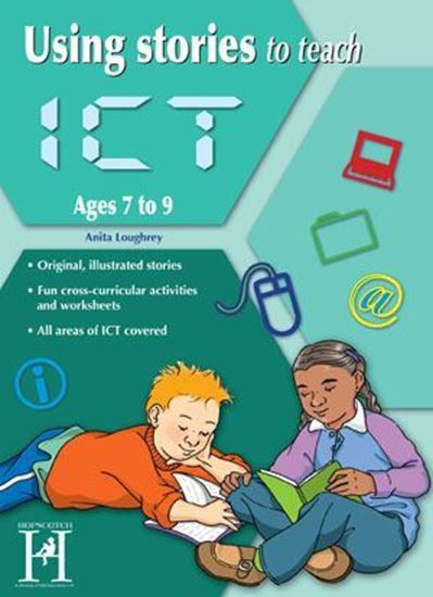 Picture of Using Stories To Teach ICT Ages 7-9