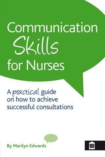 Picture of Communication Skills For Nurses: A Practical Guide on How to Achieve Successful Consultations