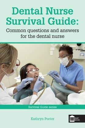 Picture of Dental Nurse Survival Guide