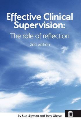 Picture of Effective Clinical Supervision: The Role of Reflection 2nd Edition