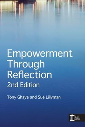 Picture of Empowerment Through Reflection 2nd Edition: A Guide For Healthcare Practitioners and Healthcare Teams