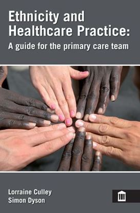 Picture of Ethnicity and Healthcare Practice A Guide For the Primary Care Team