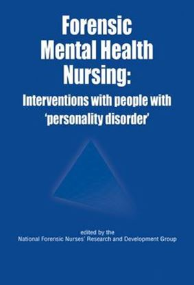 Picture of Forensic Mental Health Nursing: Interventions with People with Personality Disorder