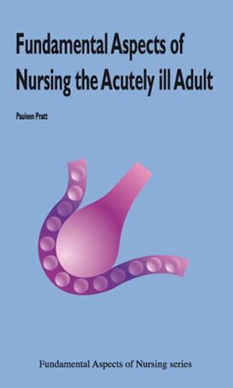 Picture of Fundamental Aspects of Caring For The Acutely Ill Adult