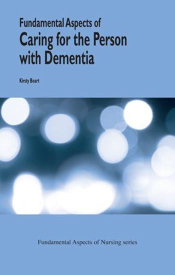 Picture of Fundamental Aspects of Caring For The Person with Dementia