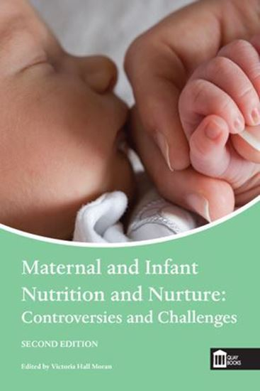 Picture of Maternal and Infant Nutrition and Nurture: Controversies and Challenges, 2nd Edition