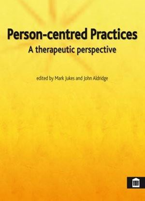 Picture of Person-Centred Practices: A Therapeutic Perspective