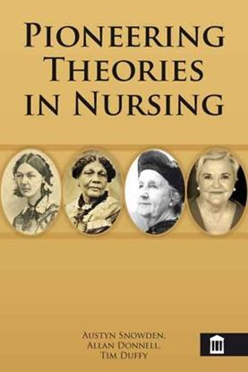 Picture of Pioneering Theories in Nursing