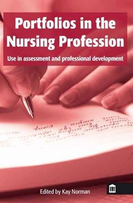 Picture of Portfolios in The Nursing Profession: Use in Assessment and Professional Development