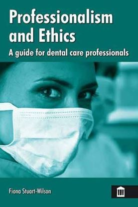 Picture of Professionalism and Ethics: A Guide for Dental Care Professionals